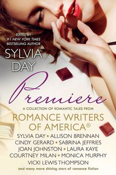 NEW RELEASE! Premiere: A Romance Writers of America® Collection (Romance Writers of America® Presents Book 1) is out Now! Sylvia Day, Allison Brennan, Cindy Gerard - New York Times Best-selling author, Sabrina Jeffries, Joan Johnston, Laura Kaye, Courtney Milan, Monica Murphy, Vicki Lewis Thompson, Lila Bell, T L Costa, Diane Kelly Fan Page, Amber Lin, Katy Regnery, Author Erica Ridley, Regina Scott, Harper St. George & Lex Valentine Author