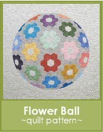 Flower Ball- English Paper pieced Quilt Pattern