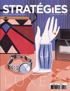 Couverture du magazine Stratégies illustrée par Johanne Licard sur le Luxe Illustrations, Cosmetics, Magazine, Artist, Fashion, Painted Canvas, Lush, Moda, Fashion Styles