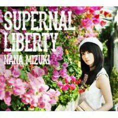 CD◇鳥海鶏太の『ミュージック・シーバード』(2014/04/23更新)/「水樹奈々/SUPERNAL LIBERTY」特集!!