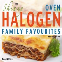 The Skinny Halogen Oven Family Favourites Recipe Book: Healthy, Low Calorie, Family Meal-Time Halogen Oven Recipes Under 300, 400 and 500 Calories (Kitchen Collection On Kindle 1) - http://refrigerators-ranges-ovens.com/the-skinny-halogen-oven-family-favourites-recipe-book-healthy-low-calorie-family-meal-time-halogen-oven-recipes-under-300-400-and-500-calories-kitchen-collection-on-kindle-1/