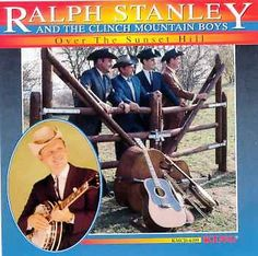Ralph Stanley - Over the Sunset Hill