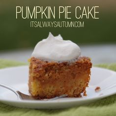 this pumpkin pie cake recipe is SO GOOD - it's better than pumpkin pie and easier to make - plus it feeds a crowd!