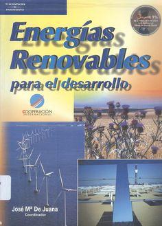 De Juana Sardón, José Mª. Energías renovables para el desarrollo. 1 ejemplar