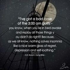 I've A Got A Bad Case of The 3:00 Am Guilts - https://themindsjournal.com/ive-got-bad-case-300-guilts/