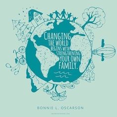 How to Begin to Change the World Bonnie oscarson