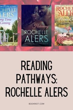 Dig into the romance novels of Rochelle Alers.