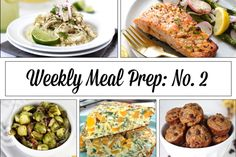 Weekly Meal Prep Menu : No. 2 | The Real Food Dietitians | http://therealfoodrds.com/weekly-meal-prep-menu-no-2/