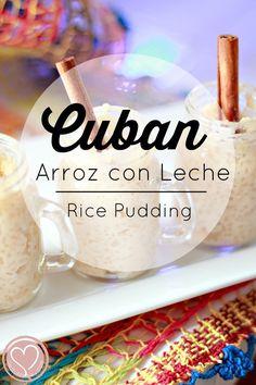 A Simple Cuban Dessert Recipe: Arroz con Leche Traditional Hispanic Recipes of Cuban Arroz con Leche - Rice Pudding Cuban Desserts, Just Desserts, Mexican Food Recipes, No Bake Desserts, Dessert Recipes, Hispanic Desserts, Spanish Desserts, Hawaiian Recipes, Delicious Desserts