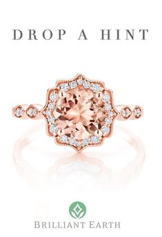 "Tell your special someone what's on your wish list. Click ""Drop a Hint"" on any item and we'll send them a hint (so you don't have to). Wedding Engagement, Wedding Bands, Engagement Rings, Wedding Ring, Dream Wedding, Rose Gold Morganite Ring, Just Dream, Before Wedding, Ring Verlobung"