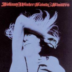 Johnny Winter - Saints & Sinners  Columbia PC 32715 - Sortie en février 1974  Note: 6/10