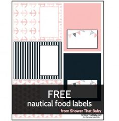 Get FREE printable nautical food labels at Shower That Baby | http://showerthatbaby.com/themes/gender-neutral-baby-shower-themes/nautical-baby-shower/nautical-baby-shower-food-ideas/
