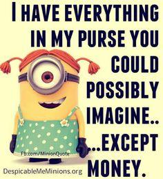 Minion girl, purse, money. 。◕‿◕。 See my Despicable Me Minions pins https://www.pinterest.com/search/my_pins/?q=minions