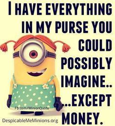 Minion girl, purse, money. 。◕‿◕。 See my Despicable Me Minions pins https://www.pinterest.com/search/my_pins/?q=minions