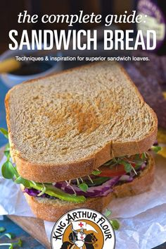 Tips for making the perfect sandwich bread--from King Arthur flour