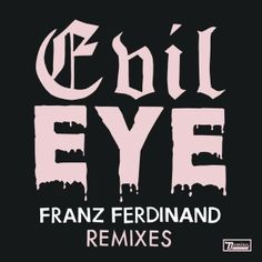 Evil Eye by Franz Ferdinand single cover