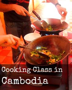 Cambodian Cooking Class, cooking Khmer food  in Cambodia. A great experience, great food and a great lesson.