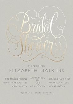 Chic and shiny, these elegant script-style bridal shower invites are foil pressed and fabulous!  See 21 more invite ideas here: http://www.confettidaydreams.com/bridal-shower-invitation-ideas/