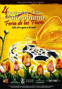 4 Festival de Cine Colombiano Feria de las Flores (Hoy de Cine Colombiano de Medellín)