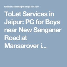 ToLet Services in Jaipur: PG for Boys near New Sanganer Road at Mansarover i...