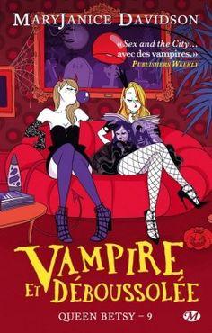Couverture de Queen Betsy, Tome 9 : Vampire et Déboussolée