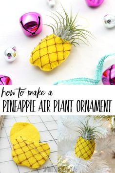Use This Free Ornament Pattern To Make A Unique Christmas Decoration This Air Plant Pineapple Ornament Is Easy To Make And Fun To Gift. Utilize This Easy Handmade Ornament Tutorial For A Crafternoon Or Craft Night This Year Christmas Tree Decorations For Kids, Popsicle Stick Christmas Crafts, Christmas Art Projects, Christmas Crafts For Toddlers, Christmas Ornaments To Make, Xmas Crafts, Christmas Sewing, Diy Crafts, Handmade Christmas