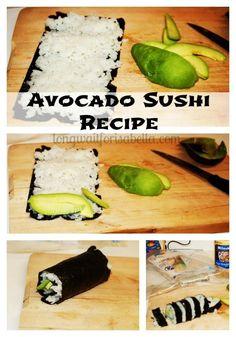 Avocado Sushi Recipe - Long Wait For Isabella Avocado Sushi Recipe, Avocado Recipes, Avocado Roll, Vegetarian Recipes, Cooking Recipes, Healthy Recipes, Seattle Food, Seattle Area, Sushi Roll Recipes