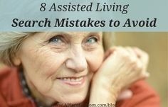 8 Assisted Living Search Mistakes to Avoid