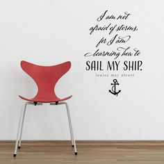 I am not afraid of storms - vinyl wall decal, Louisa May Alcott quote, sailing quote, anchor