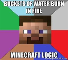 Buckets of water burn in fire Minecraft Logic - Minecraft-user ...