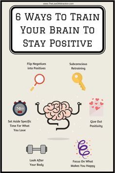 Try these 6 ways to train your brain to stay positive!