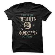 Love being A HOUSEKEEPER T Shirts, Hoodie
