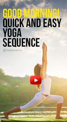 Good Morning! Quick   Easy Energizing Yoga Sequence (Video)
