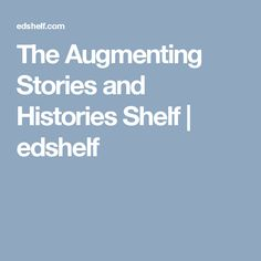 The Augmenting Stories and Histories Shelf Augmented Reality, Geography, Shelf, History, Shelving, Historia, Shelving Units, Shelves