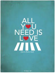 Resultado de imagen para all you need is love