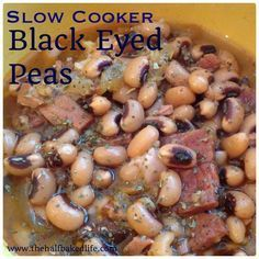 Slow cooker black eyed peas for New Year's Day.