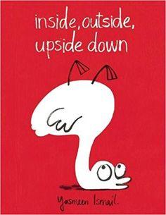 ✅ Inside, Outside, Upside Down by Yasmeen Ismail