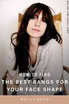 Best Bangs for your Face Shape Sexy Makeup, Hair Makeup, Fall Makeup Looks, Long Face Hairstyles, Long Faces, Hair Day, Face Shapes, Hair Hacks, Hair Trends