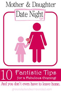 10 fabulous tips for the perfect mother daughter date night! whether you have teen girls or toddlers, you can enjoy a night in (or out) on the cheap with Mommy Daughter Dates, Daughters Day, Raising Daughters, To My Daughter, Raising Girls, Mother Daughter Activities, Mother Daughter Crafts, Kid Dates, Best Mother