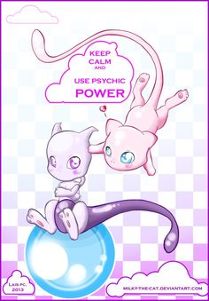 Mew and Mewtwo :: Keep Calm by ~Milky-the-Cat on deviantART