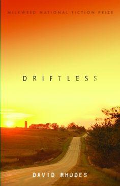 Driftless  by David Rhodes