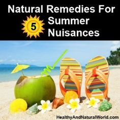 Natural Remedies For 5 Summer Nuisances