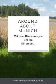 Mit dem Kinderwagen um die Osterseen! Ein traumhafter Spaziergang mit Bademöglichkeit im Sommer! #osterseen