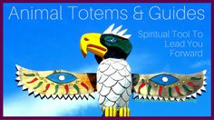 Animal Totems & Guides – Spiritual Tool To Lead You Forward - Animal totems and guides may present for long or short periods of time and are directly connected to what is presenting your life and/or what lessons are meant for you now.