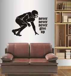 Wall Vinyl Decal Home Decor Art Sticker Football Player Never Never Never Give Up Quote Phrase Sportsman Sport Boy Guy Room Removable Stylish Mural Unique Design For Any Room Creative Design Logo House In-Style Decals http://www.amazon.com/dp/B010TTSFLM/ref=cm_sw_r_pi_dp_YD8Zwb01NHQBB