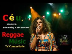 "Céu - ""Catch a Fire"" The Wailers e Bob Marley ""Full Concert""  Full Show ..."