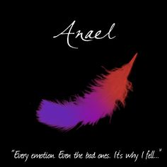 """[1/10] Supernatural's Angel's - Anael, Malfunction: Curiousity. """"Every emotion. Even the bad ones. It's why I fell..."""""""