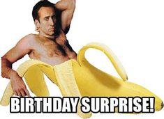 'Nicolas Cage – Birthday Surprise' Greeting Card by Balzac - Geburtstag Happy Birthday Quotes For Him, Birthday Wishes Funny, Happy Birthday Funny, Happy Birthday Images, Birthday Messages, Birthday Pictures, Birthday Memes, Funny Birthday Message, Surprise Birthday