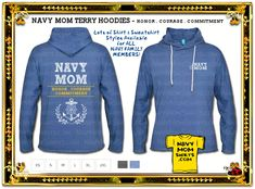 NAVY FAMILY SHIRTS!! Honor Courage Commitment Shirts and Sweatshirts designed by NavyMomShirts.com