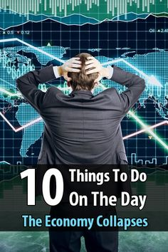 10 Things to Do on the Day The Economy Collapses